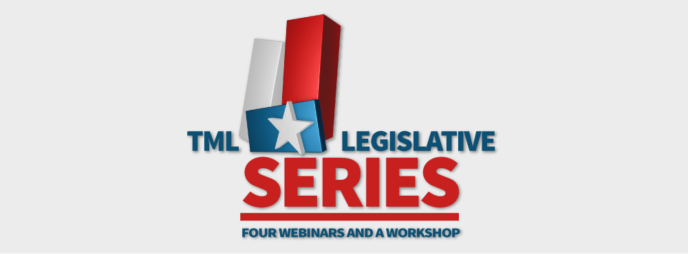 TML Legislative Series